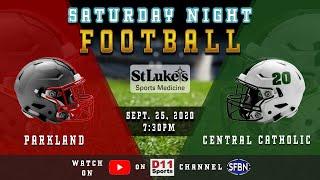 Parkland vs Allentown Central Catholic High School Football - 9-25-21