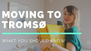 MOVING TO TROMSØ, NORWAY // ALL YOU NEED TO KNOW