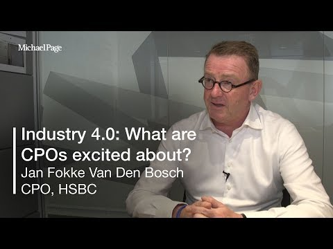 Which aspect of Industry 4.0 should CPOs be excited about? | Jan Fokke Van Den Bosch, CPO, HSBC