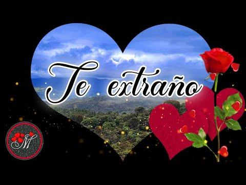 Mensaje Para Mi Amor A Distancia ❤️ Un Lindo Video Con Canción De Amor ❤️ Te Extraño Tanto Mi Amor