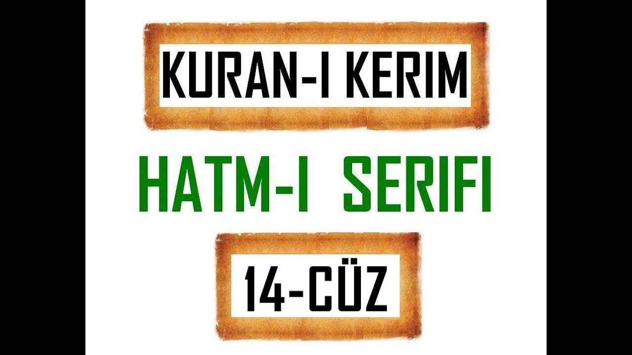 Kuran 14 CÜZ, Kuran Kerim Hatmi Şerif. Hatim arapça türkçe mukabele. Quran muslim islam.