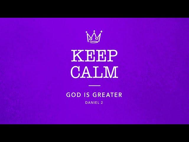 God is Greater, Daniel 2