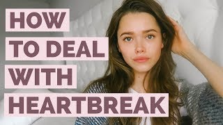 How To Deal With a Breakup | Relationship Advice