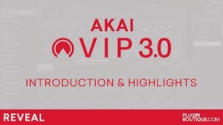 AKAI VIP 30 - Software Overview Features and Review - Best Multi VST?
