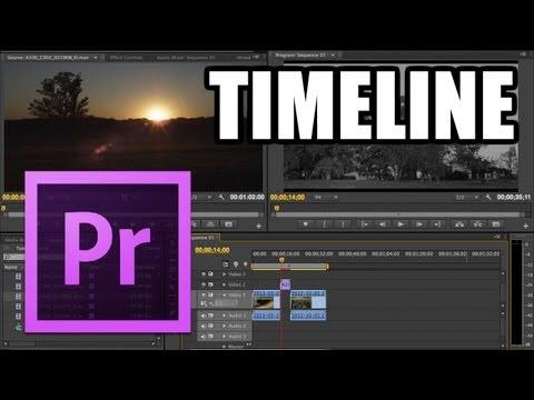 Adobe Premiere Pro - #3: Timeline