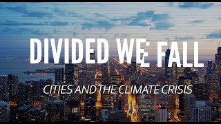 Divided We Fall: Cities and the Climate Crisis, 6th October 2021
