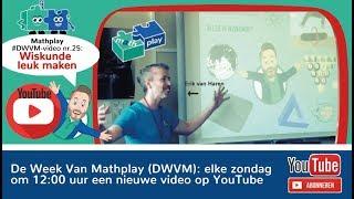 Wiskunde leuk maken - DWVM#25