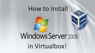 Windows Server 2008 - Installation in Virtualbox
