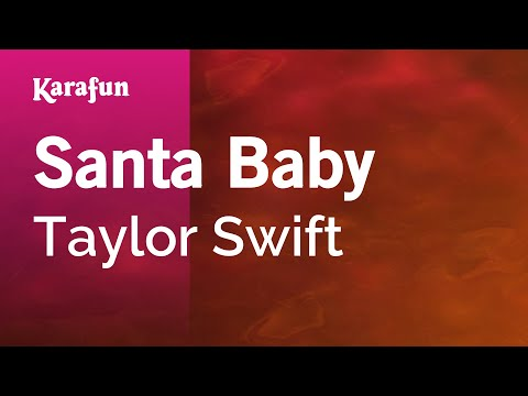 Karaoke Santa Baby - Taylor Swift *