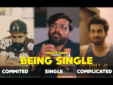 Being Single Ft. Tinder | Hasley India