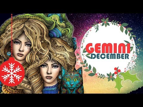💞 GEMINI DECEMBER 2017 ***Clear the confusion, gather strenght***