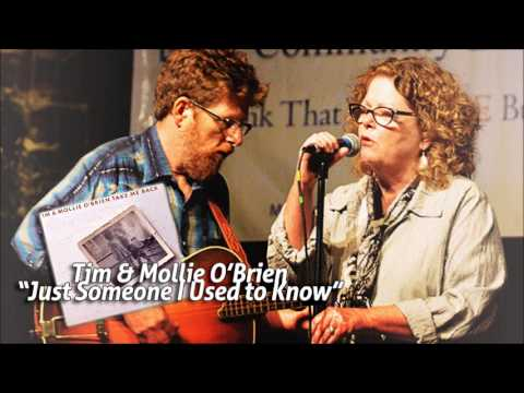 Tim & Mollie O'Brien - Just Someone I Used to Know