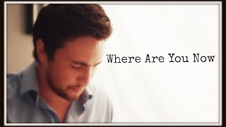 Repeat youtube video Where Are You Now by Chester See