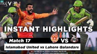 Islamabad United vs Lahore Qalandars | Full Match Instant Highlights | Match 17 | 4 March | HBL PSL
