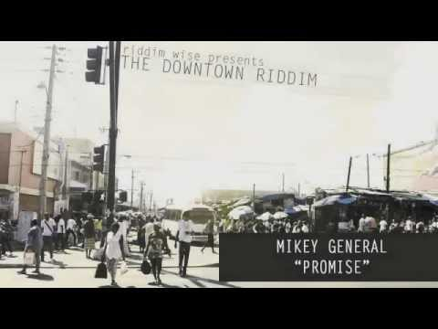 Mikey General - Promise [The Downtown Riddim - Riddim Wise]