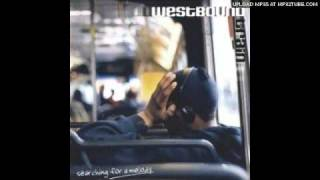 westbound train - somethings gotta change