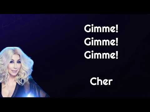 Cher - GIMME! GIMME! GIMME! (A Man After Midnight) [Lyrics]