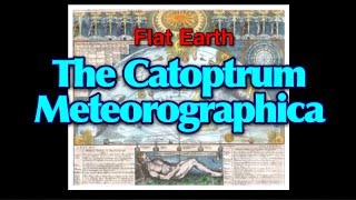 """Real, new* FLAT EARTH information: R. Fludd's """"Dome Guide"""" - The Meteorologia Cosmica"""