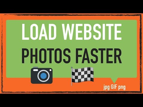 How to make your website photos load faster: jpg png gif