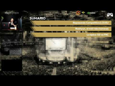 NaeHyun, G2 vs FNATIC y feedback! - Esportmaniacos 122