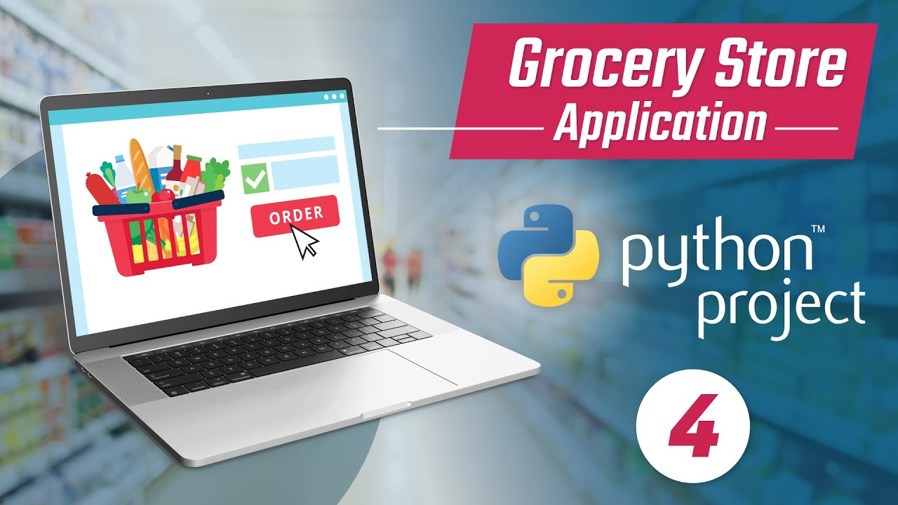 Grocery Store Application - Products Frontend | Python Project Tutorial