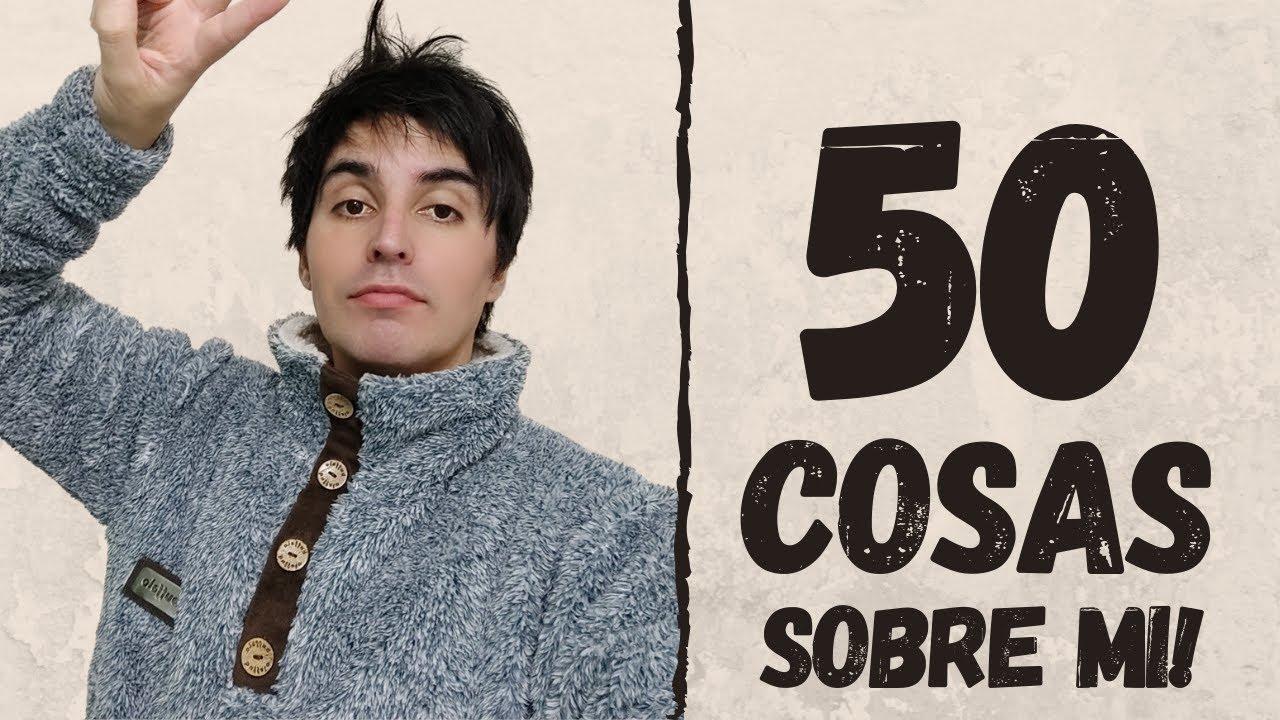 50 COSAS SOBRE MI 😈 | Doblecero