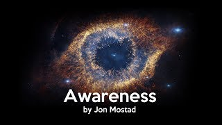 Awareness by Jon Frang Mostad (For Meditation & Third Eye Opening)