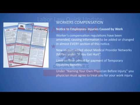 Labor Law Posters: California State Update - CA Worker's Compensation Labor LawPoster Changes