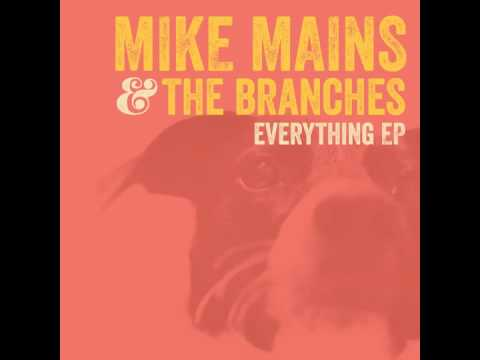 Mike Mains & The Branches - Noises - Everything EP