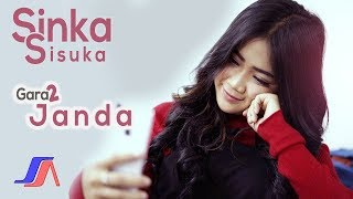Sinka Sisuka - Gara Gara Janda (Official Music Video)