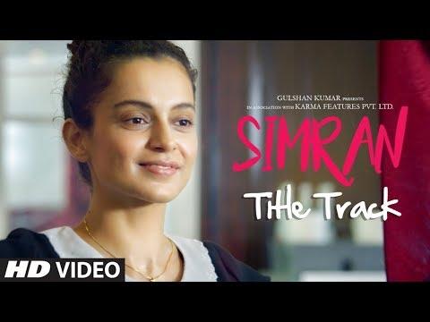Simran Title Song (Video) | Simran | Kangana Ranaut | Sachin-Jigar