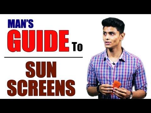 Man's Guide To SUN SCREENS/SUN BLOCK | Prevent UNWANTED TANNING and SKIN BURN | Mayank Bhattacharya