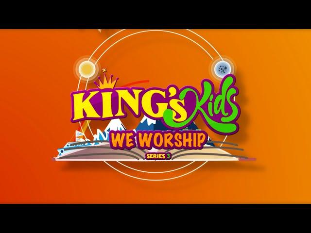King's Kids: We Worship