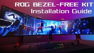 ROG Bezel-Free Kit - How to install l ROG