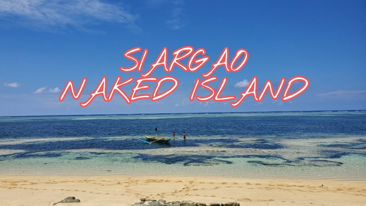 NAKED ISLAND PHILIPPINES - ISLAND IN THE SUN - YouTube