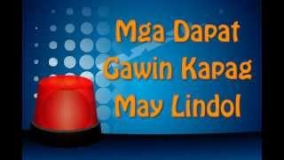 Mga Dapat Gawin 'pag May Lindol o Pagkatapos ng Lindol (Version 2)