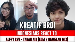 Video Indonesians React To Tanah Air - EDM x Gamelan by Alffy Rev ft Brisia jodie & Gasita Karawitan download MP3, 3GP, MP4, WEBM, AVI, FLV Juli 2018