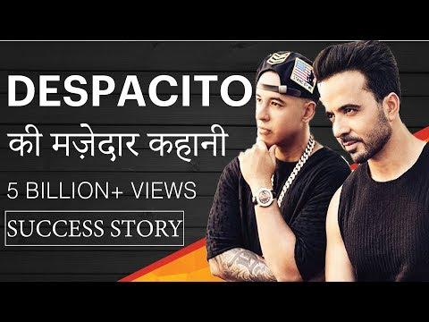DESPACITO SONG की मजेदार कहानी | SUCCESS STORY |5+ Billion views | Luis Fonsi Daddy Yankee