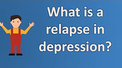 hqdefault - Relapse During Ssri Treatment For Depression