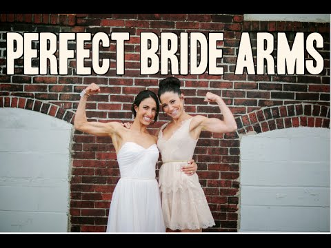Perfect Bride Arms Workout: Bridal Bootcamp Collaboration