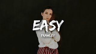 Download lagu Frawley Easy