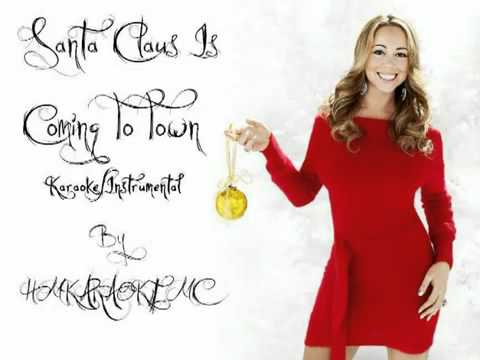 Karaokes Faniz Santa Claus Is Coming To Town Mariah Carey Youtube