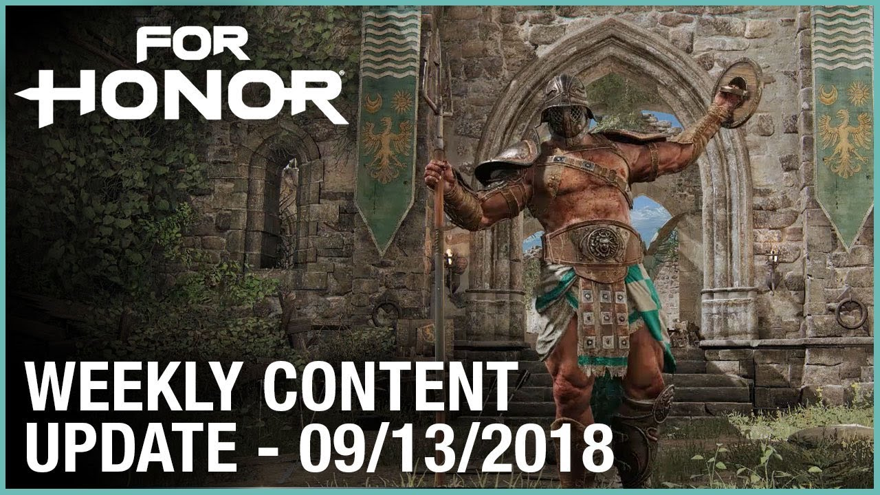 For Honor: Week 9/13/2018 | Weekly Content Update | Ubisoft [NA]