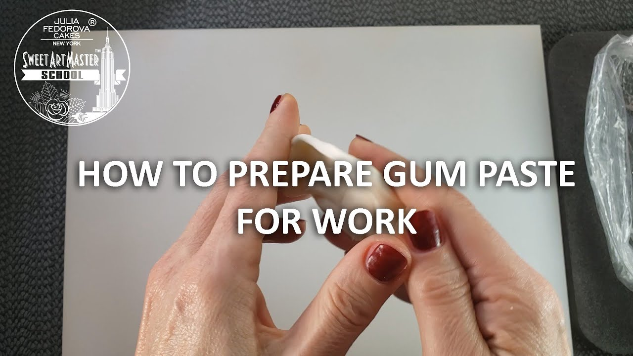 How to prepare Gum Paste for work