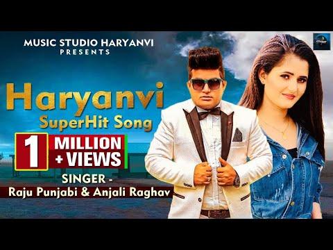 New Latest Haryanvi SuperHit Song 2018 || Raju Punjabi & Anjali Raghav || DJ Haryanvi Hits 2018