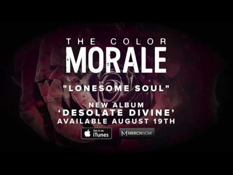The Color Morale - Lonesome Soul