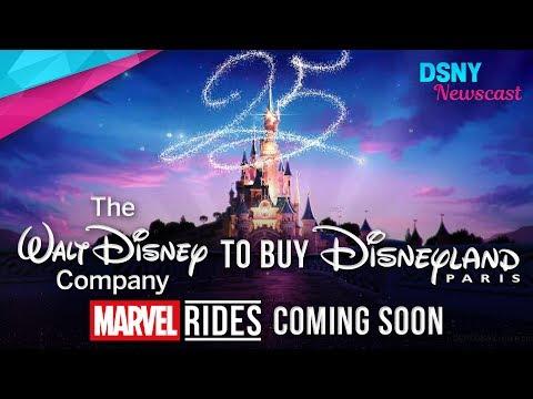 The Walt Disney Company Will Buy Disneyland Paris & Create New