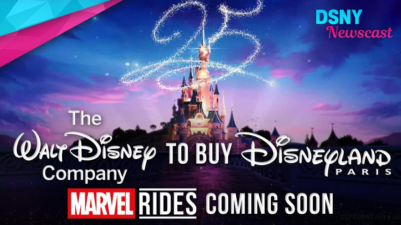 The Walt Disney Company Will Buy Disneyland Paris & Create New ...