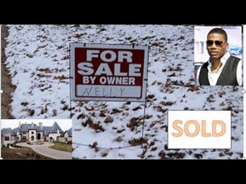 I Put Nelly's House Up For Sale