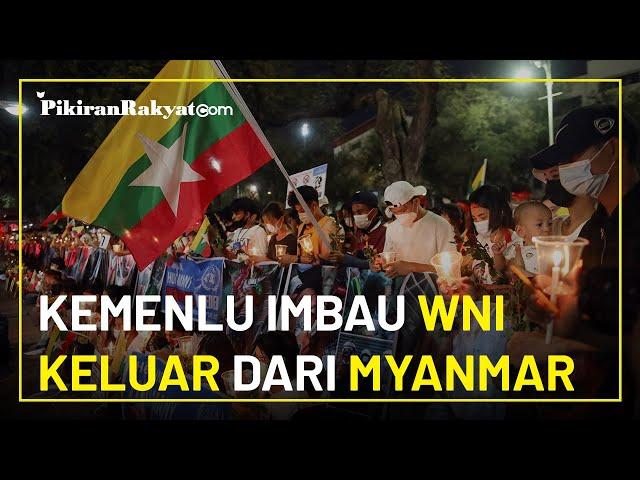 Situasi Makin Memanas, Kementerian Luar Negeri Imbau Warga Negara Indonesia Keluar dari Myanmar